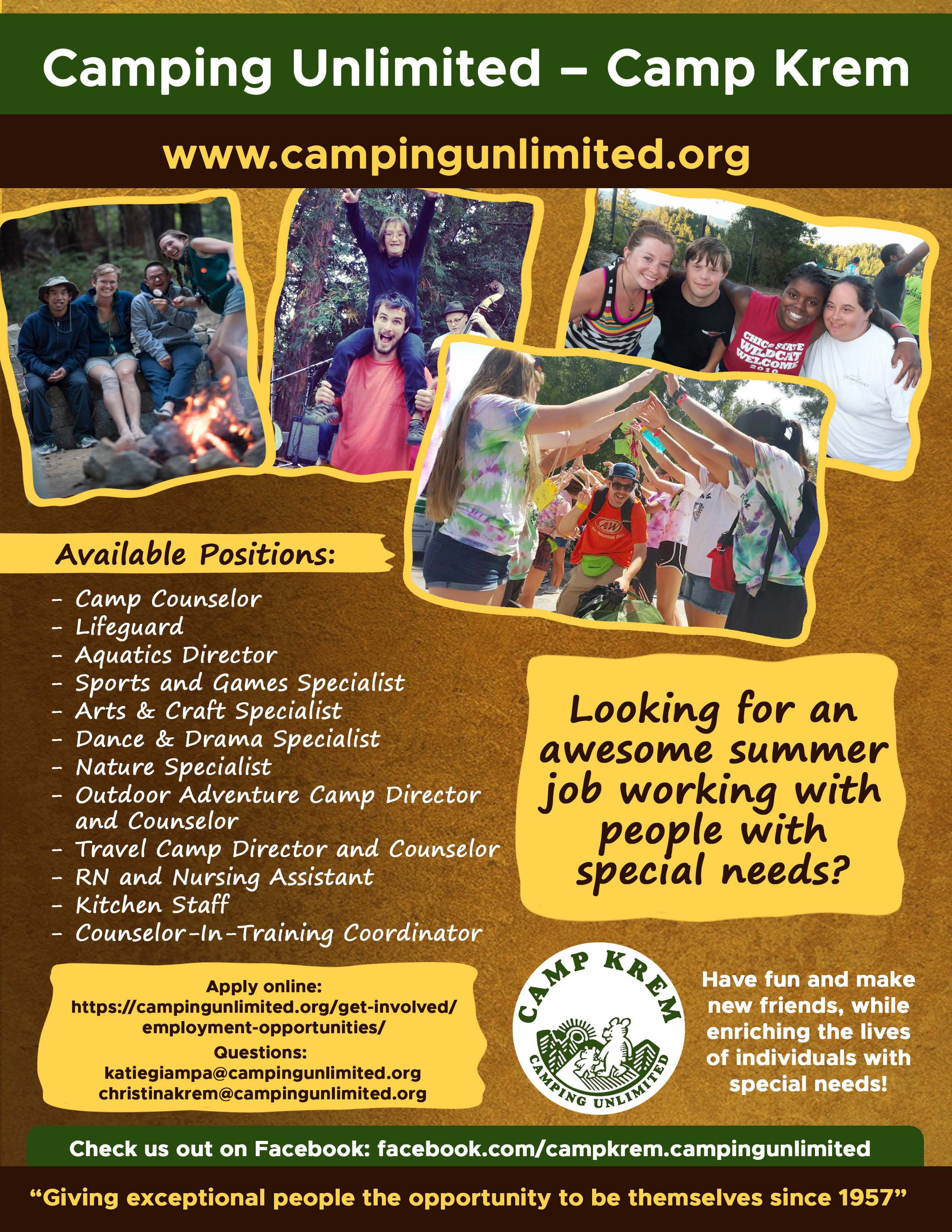 Camping Unlimited - Camp Krem www.campingunlimited.org Looking for an awesome summer job working with people with special needs? Apply online: https://campingunlimited.org/get-involved/employment-opportunities
